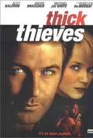 Thick as Thieves Quotes
