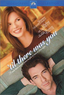 Movie Til There Was You