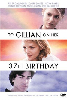 Movie To Gillian on Her 37th Birthday