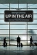 Up in the Air Quotes