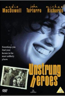 Movie Unstrung Heroes