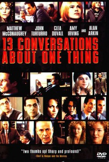 Movie Thirteen Conversations About One Thing