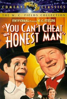 Movie You Can't Cheat an Honest Man